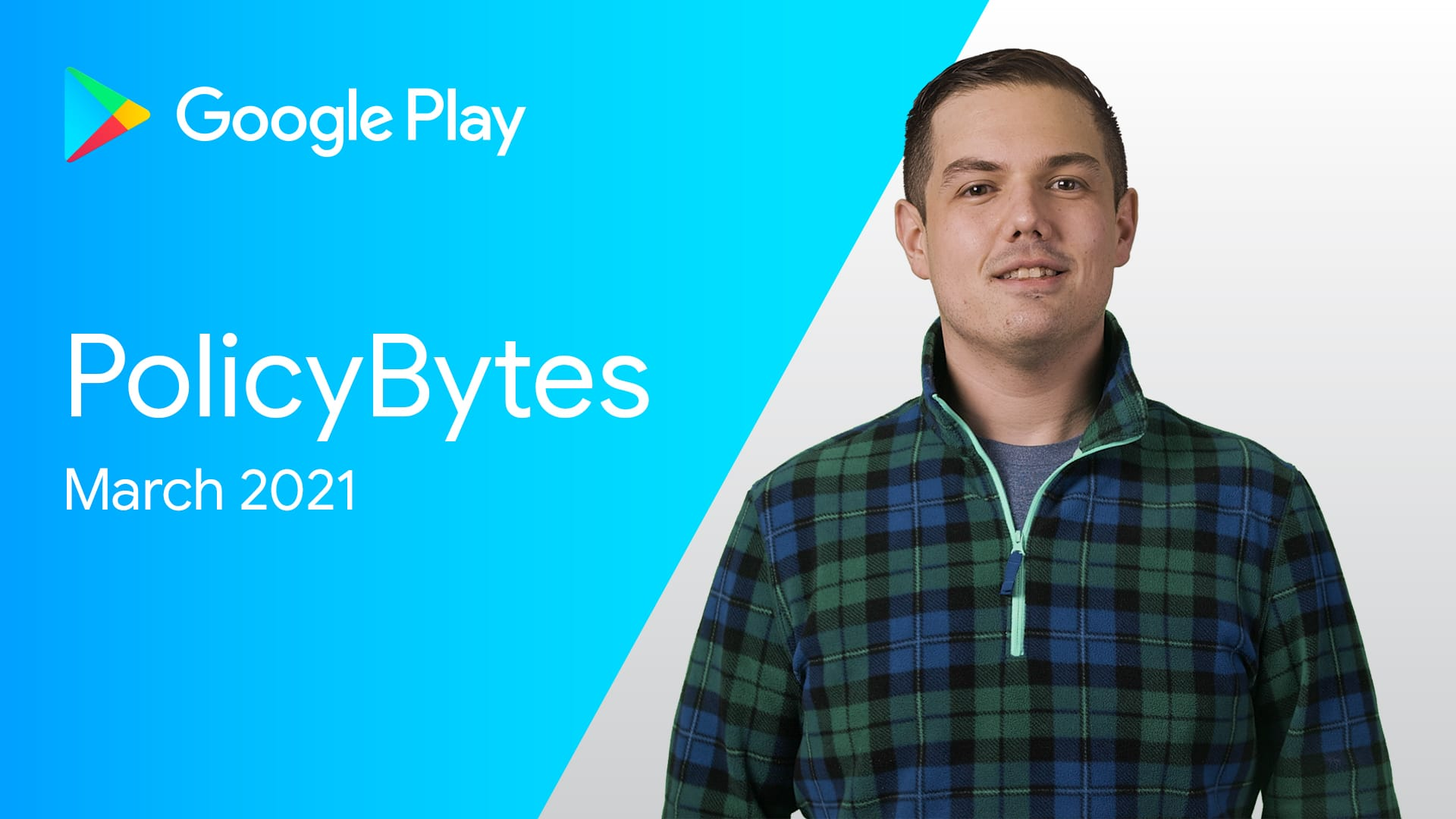 Google Play PolicyBytes - March 2021 Update image